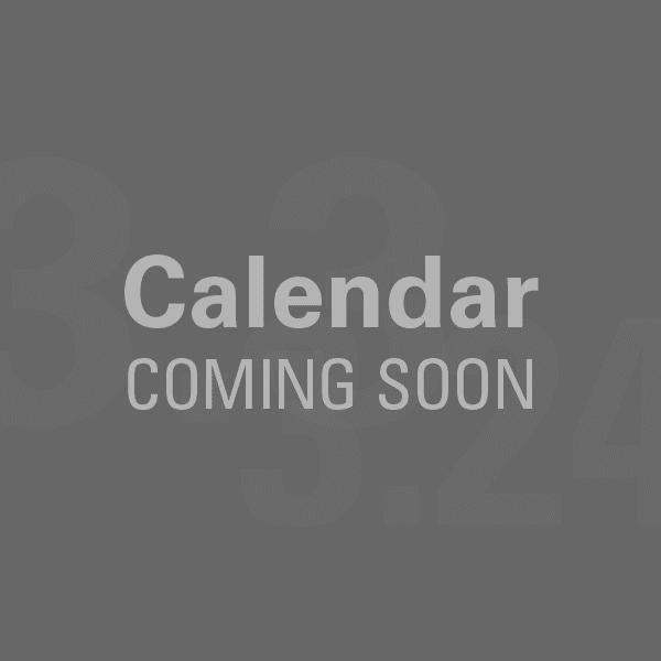 Calendar Coming Soon