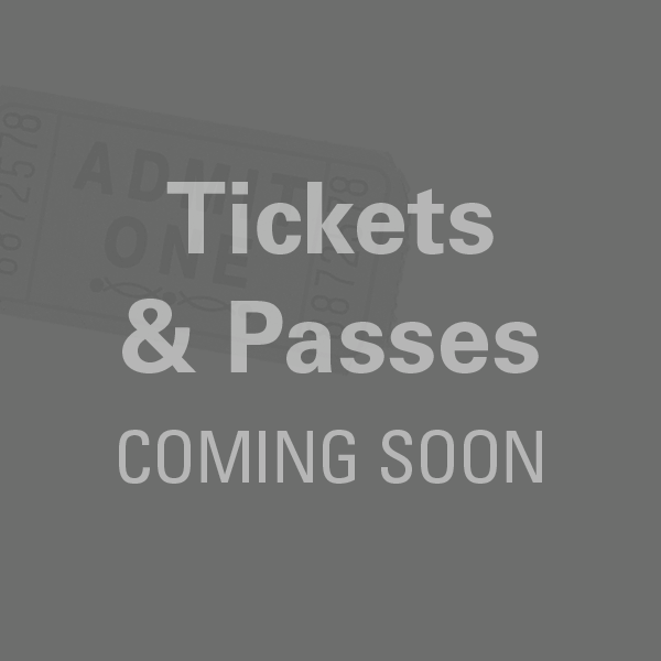 Tickets & Passes Coming Soon